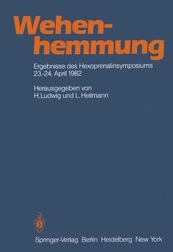 Wehenhemmung von Heilmann,  L, Ludwig,  H