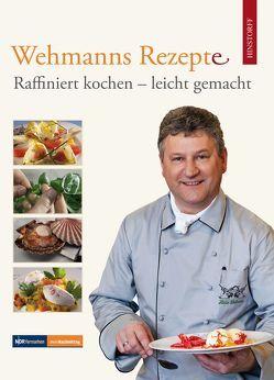 Wehmanns Rezepte von Wehmann,  Heinz