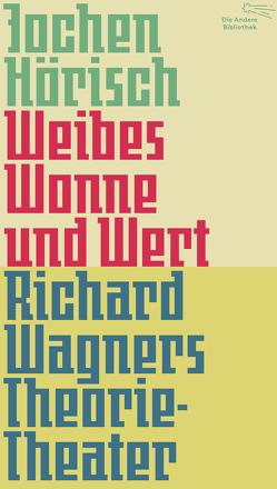 Weibes Wonne und Wert von Arp,  Klaus, Hoerisch,  Jochen