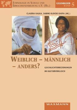 Weiblich – männlich – anders? von Kalka,  Claudia, Klocke-Daffa,  Sabine