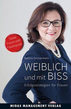 Weiblich und mit Biss von Zimmermann,  Bettina