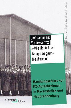 »Weibliche Angelegenheiten« von Schwartz,  Johannes