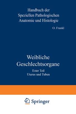 Weibliche Geschlechtsorgane von Frankl,  O., Henke,  F., Kaufmann,  K., Lubarsch,  O., Meyer,  R