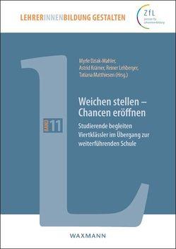 Weichen stellen – Chancen eröffnen von Dziak-Mahler,  Myrle, Krämer,  Astrid, Lehberger,  Reiner, Matthiesen,  Tatiana