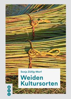 Weiden Kultursorten von Züllig-Morf,  Sonja