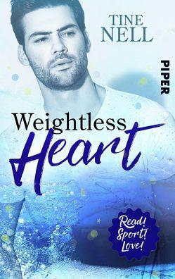 Weightless Heart von Nell,  Tine