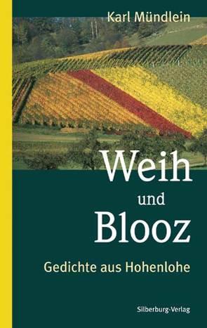 Weih und Blooz von Mündlein,  Karl