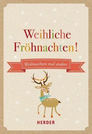Weihliche Fröhnachten von Fenske,  Michael