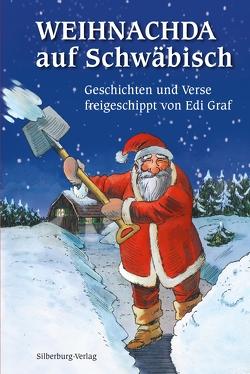 Weihnachda auf Schwäbisch von Gleis,  Uli, Graf,  Edi