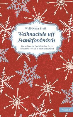 Weihnachde uff Frankforderisch von Preiss,  Wulf-Dieter
