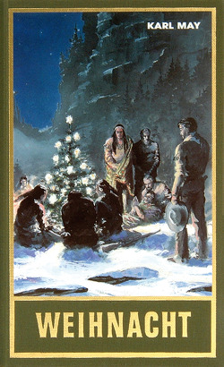 Weihnacht von May,  Karl, Schmid,  Euchar A