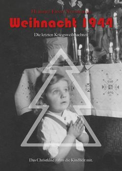 Weihnacht 1944 von Neusiedler,  Herbert-Ernst