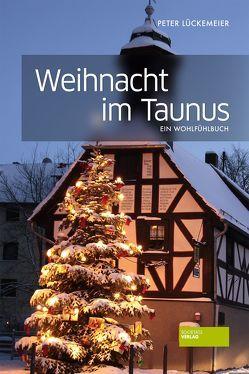Weihnacht im Taunus von Lückemeier,  Peter