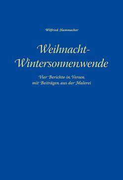 Weihnacht-Wintersonnenwende von Hammacher,  Wilfried