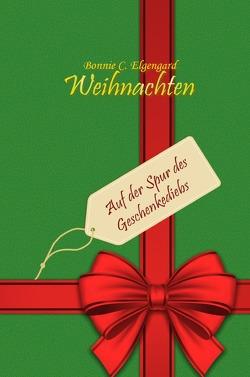 Weihnachten von Elgengard,  Bonnie C.
