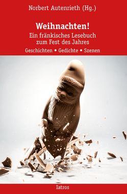 Weihnachten! von Autenrieth,  Norbert