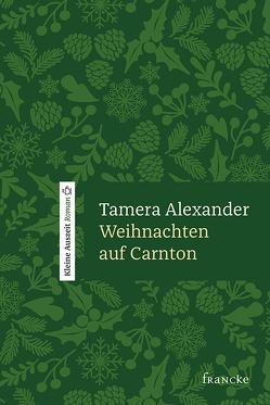 Weihnachten auf Carnton von Alexander,  Tamera, Lutz,  Silvia