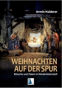 Weihnachten auf der Spur von Haiderer,  Armin