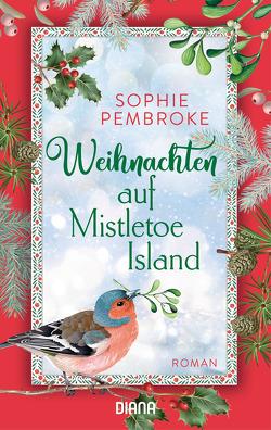 Weihnachten auf Mistletoe Island von Malz,  Janine, Pembroke,  Sophie