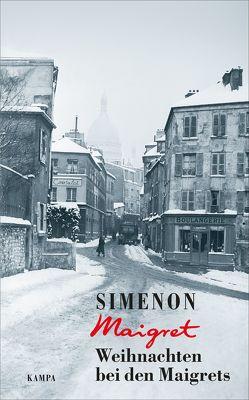 Weihnachten bei den Maigrets von Avcilar,  Bahar, Klau,  Barbara, Mishani,  Dror, Simenon,  Georges, Wille,  Hansjürgen