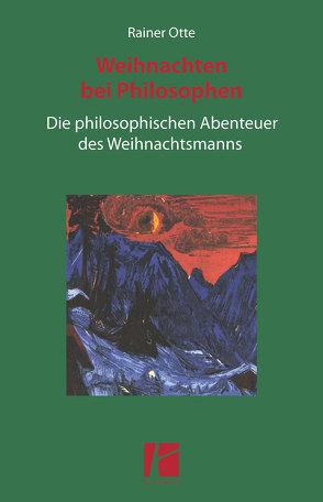 Weihnachten bei Philosophen von Otte,  Rainer