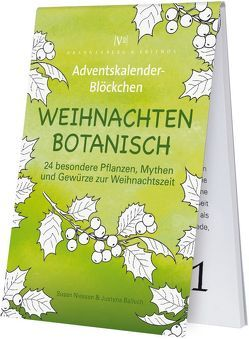 Weihnachten Botanisch von Niessen,  Susan
