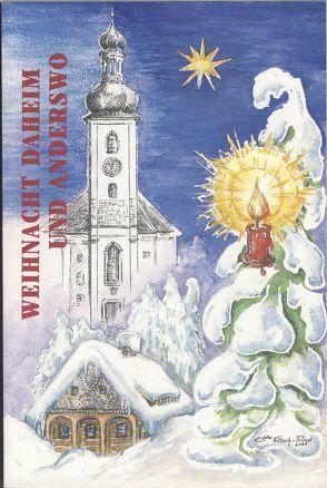 Weihnachten daheim und anderswo von Liessel,  Johannes