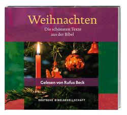 Weihnachten. Die schönsten Texte aus der Bibel. Gelesen von Rufus Beck von Beck,  Rufus, Luther,  Martin