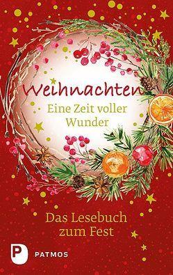 Weihnachten – Eine Zeit voller Wunder von Sander,  Ulrich