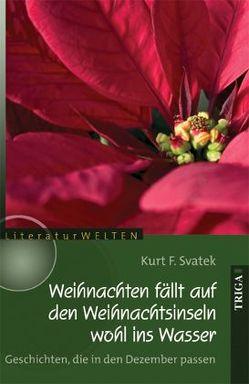 Weihnachten fällt auf den Weihnachtsinseln wohl ins Wasser von Svatek,  Kurt F.