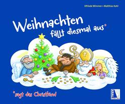 Weihnachten fällt diesmal aus, sagt das Christkind von Wimmer,  Elfriede