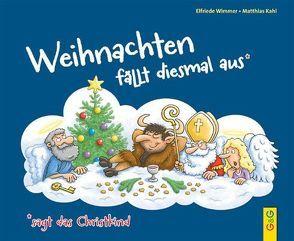 Weihnachten fällt diesmal aus von Wimmer,  Elfriede