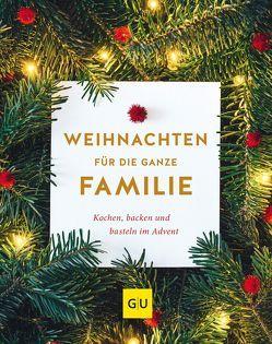 Weihnachten für die ganze Familie von Brunner,  Margarethe, Wetzstein,  Cora
