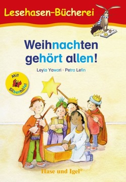 Weihnachten gehört allen! / Silbenhilfe von Lefin,  Petra, Oehlrich,  Leyla