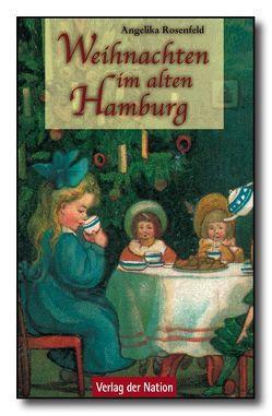 Weihnachten im alten Hamburg von Rosenfeld,  Angelika