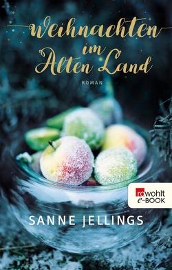 Weihnachten im Alten Land von Jellings,  Sanne