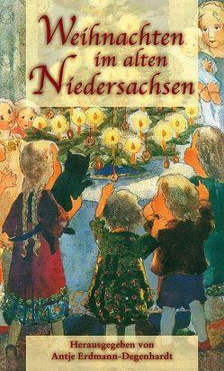 Weihnachten im alten Niedersachsen von Erdmann-Degenhardt,  Antje