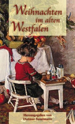Weihnachten im alten Westfalen von Sauermann,  Dietmar