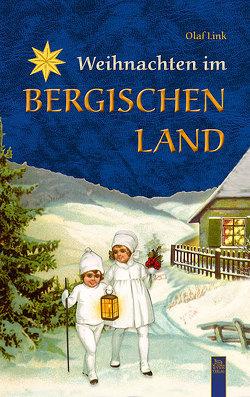 Weihnachten im Bergischen Land von Link,  Olaf