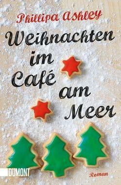 Weihnachten im Café am Meer von Ashley,  Phillipa, Herbert,  Marion
