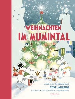 Weihnachten im Mumintal von Davidsson,  Cecilia, Haridi,  Alex, Jansson,  Tove, Widlund,  Filippa