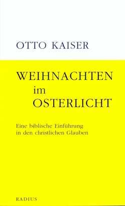 Weihnachten im Osterlicht von Kaiser,  Otto