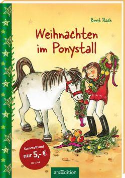 Weihnachten im Ponystall von Bach,  Berit, Tust,  Dorothea