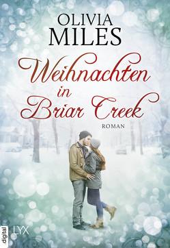 Weihnachten in Briar Creek von Eglinger,  Yvonne, Miles,  Olivia