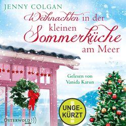 Weihnachten in der kleinen Sommerküche am Meer (Floras Küche 3) von Colgan,  Jenny, Hagemann,  Sonja, Karun,  Vanida