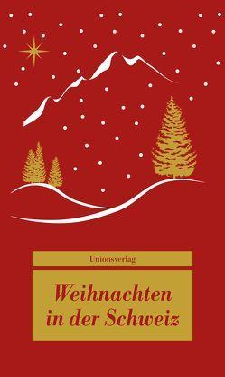 Weihnachten in der Schweiz von Bhend,  Dagmar