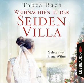 Weihnachten in der Seidenvilla von Bach,  Tabea, Wilms,  Elena
