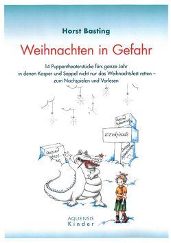 Weihnachten in Gefahr von Basting,  Horst, Fox,  Janina
