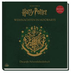 Weihnachten in Hogwarts: Ein Adventskalenderbuch mit 24 Türchen und großem Weihnachtsbaum-Pop-Up