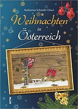 Weihnachten in Österreich von Schmidt-Chiari,  Katharina